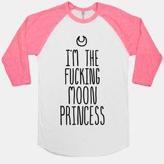 I'm The F**king Moon Princess | redditgifts | Size L