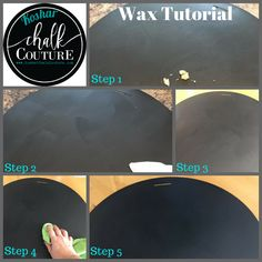 Chalk Couture - Wax plastic surfaces to ensure success. Step 1: Place wax on board (skip if you have roll-on) Step 2: Spread across the board Step 3: Let sit about 20 minutes Step 4: Buff the board Step 5: Let sit for 24 hours to 'cure' #chalkcouture #everydaychalk