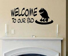 vinyl wall decal quote Welcome to our pad frog via Etsy