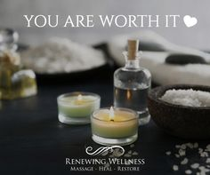 You are always worth it!! Enjoy healing & natural massage therapy :) RenewingWellness.Net