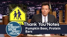 Thank You Notes: Pumpkin Beer, Protein Bars Jimmy Fallon Youtube, Pumpkin Beer, Tonight Show, Thank You Notes, Deep Thoughts, Protein Bars, Funny, Rocks, Tv