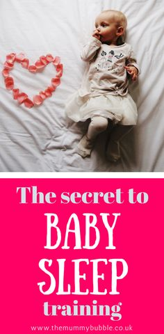 The secret to baby sleep training - how to help your baby sleep through the night. Wondering what sleep training methods you could use and how to use them to help your baby? I've got the answers here plus tips to help get your little one sleeping through the night, perfect for tired parents.