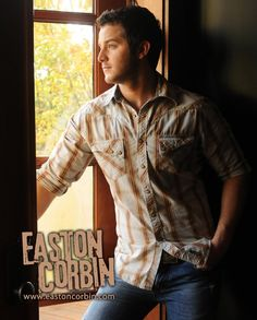 Easton Corbin...