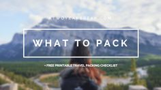 WHAT TO PACK – a two year break