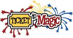 Ticket To Magic SVG scrapbook title svg files for scrapbooking free svgs cute svg cuts