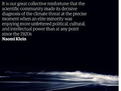 The second in a major series of articles on the climate crisis and how humanity can solve it. In this extract taken from the Introduction to This Changes Everything by Naomi Klein, the author calls...