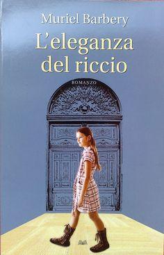 """""""L'eleganza del riccio"""" - Muriel Barbery"""