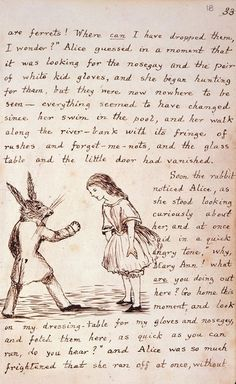 "Handwritten page from ""Alice's Adventure Under Ground"", a much shorter first version of ""Alice's Adventure in Wonderland"". Carrol himself illustrated the original manuscript."