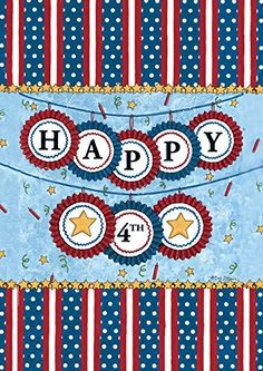 Toland Home Garden Happy Fourth 125 x 18Inch Decorative USAProduced DoubleSided Garden Flag >>> Click image to review more details. Note: It's an affiliate link to Amazon