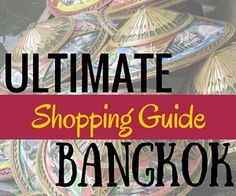 The shopping in Bangkok issome of the best in the world, in fact, they have just about everything you could think of in the way of shopping. You can find high-end fashion, all the way
