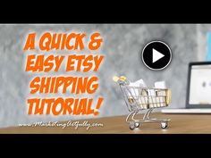 A Quick Etsy Shipping Tutorial - YouTube