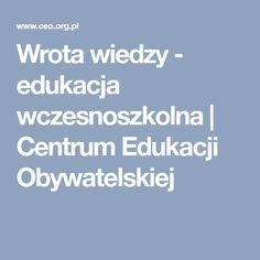Wrota wiedzy - edukacja wczesnoszkolna   Centrum Edukacji Obywatelskiej