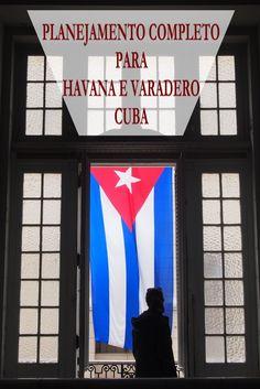 Planejamento completo de nossa viagem para Havana e Varadero em Cuba, incluindo transporte, hospedagem, câmbio, Internet e compras.