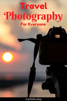 Travel Photography for Everyone