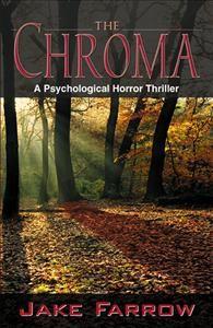 The Chroma by Jake Farrow (Author)