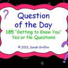 185 printable Question of the Day pages with picture clues.  These are Yes or No questions ~ Back to School activity