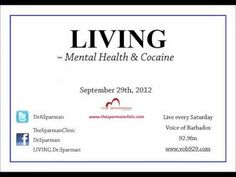 This week on LIVING Dr Alfred Sparman continues the discussion of drugs and mental health, by considering the effects of cocaine on mental health and the body. The Doc also answers caller's questions and gives health advice.