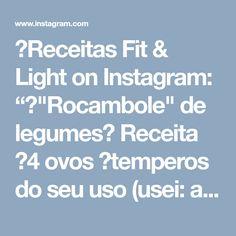"""🍓Receitas Fit & Light on Instagram: """"🌱""""Rocambole"""" de legumes🌱 Receita ✔4 ovos ✔temperos do seu uso (usei: alho em pó,urucum/colorau,pimenta do reino e sal) ✔1 cebola pequena…"""""""