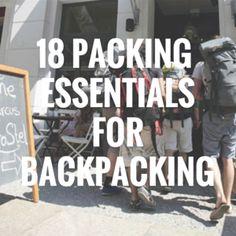 18 Packing Essentials for Backpacking #travel #adventure #backpacking #europe #exploring #nomad #digitalnomad #travelblog #traveltips
