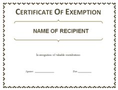 These certificate of exemption templates are official business documents which give someone special permission not to do or pay something against services acquired. Templates Printable Free, Certificate Templates, Word Templates, Fix My Credit, Names, Words, Pdf, Awesome, Design