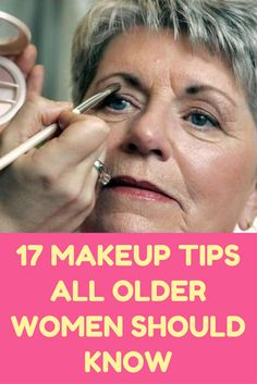 17 Makeup Tips All Older Women Should Know.