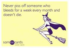 12 Hilarious Quotes To Help You Laugh Your Period Cramps Away Me Quotes Funny, Humor Quotes, Great Quotes, Dark Quotes, Short Quotes, Girl Stuff, Fun Stuff, Period Humor, Dont Mess With Me