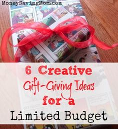 Is your budget cramped this Christmas? Here are six creative gift-giving ideas that won't cost you much money at all!