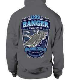"# USS Ranger (CV-61) Hoodie .  Limited Edition!!! Not available in stores.  Four Styles: Tee, Sweater, Long Sleeve and Hoodie.Guaranteed safe and secure checkout via: Paypal | VISA | MASTERCARD   How to order: 1. Select your product in the ""Additional Products and colors""2. Click on the green button ORDER NOW.3. Select the desired size and quantity.4. Enter the payment method and shipping address. CLEAR!TIP: SHARE it with your friends, order together and save on shipping."