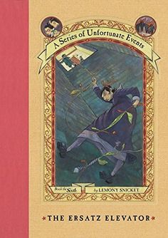 The Ersatz Elevator (A Series of Unfortunate Events, Book 6) by Lemony Snicket | LibraryThing