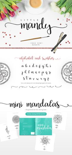 Little Mandy is free font that was used in Mini Mandalas coloring book. It contains lowercase letters with extra left and right swashes.
