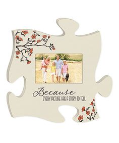Love this 'Every Picture Has a Story' Puzzle Piece Photo Frame by P. Graham Dunn on #zulily! #zulilyfinds