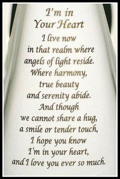I'm In Your Heart. I know that's where you are forever Mom. Love you. My Beautiful Daughter, Love Mom, Love Of My Life, In This World, Father Quotes, Family Quotes, Sad Quotes, Best Quotes, Missing My Son