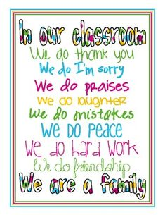 Our Classroom - poster @ debbie Jones Classroom Signs, Classroom Quotes, Classroom Posters, Future Classroom, School Classroom, Classroom Decor, Too Cool For School, School Fun, Middle School