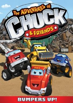 The Adventures Of Chuck And Friends: Bumpers Up DVD ~ Stacey DePass,  	 Chuck is not only a TV star, he loves music and movies too and races through ten themed adventures packed full of entertainment with his pals Digger, Boomer, Rowdy, Soku, Biggs and Handy. Includes 10 episodes.