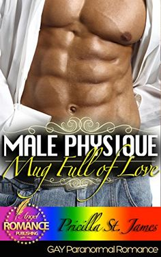 MM GAY ROMANCE: Mug Full of Love: (MM Romance)(Gay Romance)(Fantasy)(Werewolf Romance)(Shapeshifter Romance)(Seduced by the Alpha)(MM Alpha Omega Short ... LGBT) (THE MALE PHYSIQUE) (English Edition)