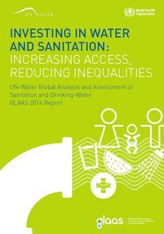 Análisis y Evaluación Global de Saneamiento y Agua Potable de ONU-Agua (GLAAS 2014).