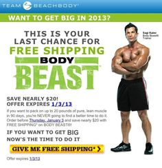 Time is running out for free shipping on Body Beast!