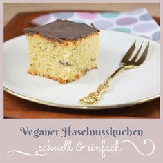 Schnelle Nascherei: Haselnuss-Kuchen #vegan #einfach #schnell #schoko  #whatveganseat #whatfatveganseat #veganfood #foodie #cake #birthday #vegantogo #veganforfun #veganforfat #yummi French Toast, Sweets, Dessert, Breakfast, Food, Schokolade, Pies, Vegan Dishes, Bakeware