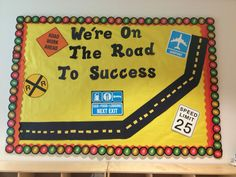"Preschool bulletin board for transportation theme ""we're on the road to success"""