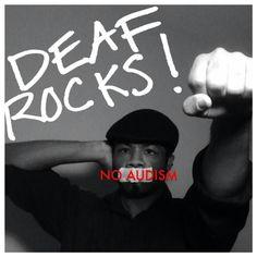 Deaf Rocks