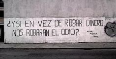 Que nos roben el odio Cute Quotes, Words, Quito, Inspiration, Comics, Projects, Men, Beautiful, Truths