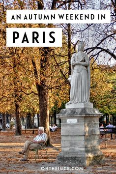 Autumn colours, exhibition openings, hot chocolate and harvest festivals - why autumn makes for the perfect Parisian weekend #France #Paris #autumn #fall