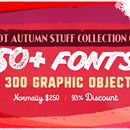 Hot Autumn Stuff Collection of 50+ Fonts & 300 Graphic Objects - only $17!