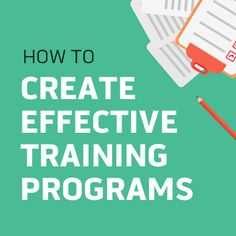 Learn a simple, easy-to-follow eight-step process for creating an effective training program at your workplace and even download a free guide.