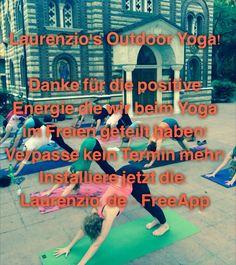 Laurenzio's Outdoor Yoga!  Danke für die positive Energie die wir beim Yoga  im Freien geteilt haben! Verpasse kein Termin mehr! Installiere jetzt die: Laurenzio.de - FreeApp