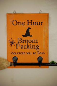 Diary of a Crafty Lady: Broom Parking Halloween Sign. My mother in law loves Halloween! This would be a perfect gift for her! Adornos Halloween, Manualidades Halloween, Fete Halloween, Diy Halloween Decorations, Holidays Halloween, Spooky Halloween, Halloween Crafts, Holiday Crafts, Holiday Fun