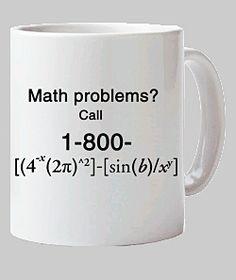 Math mugs Math humor Mathematician jokes Math mug Math mugs Math gift Math gifts Math Humor, Science Humor, Funny Math, Act Math, Math Quotes, Math Stem, Math Questions, Math Problems, Math Teacher