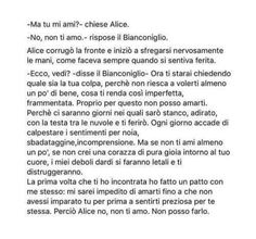 Risultati immagini per alice e bianconiglio ma tu mi ami The Words, Cool Words, Tumblr Quotes, Love Quotes, Think Of Me, Things To Think About, Silly Love, My Love, Donia