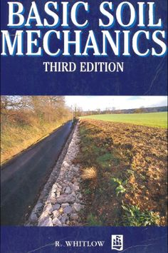 Download Soil Mechanics 3rd Edition by R. Whitlow [PDF] | Civil Engineering Blog