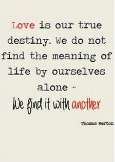 love is our true
